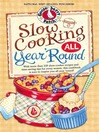Slow Cooking All Year 'Round (eBook)