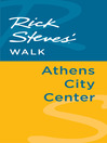 Rick Steves' Walk (eBook): Athens City Center