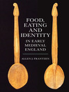 Food, Eating and Identity in Early Medieval England (eBook)
