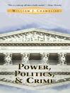 Power, Politics And Crime (eBook)