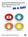 Guerrilla Marketing and DIY Distribution for Your Book in a Day (eBook)