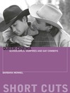 Queer Cinema (eBook): Schoolgirls, Vampires, and Gay Cowboys
