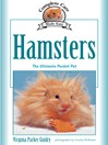 Complete Care Made Easy, Hamsters (eBook): The Ultimate Pocket Pet