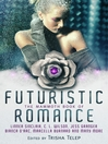 The Mammoth Book of Futuristic Romance (eBook)