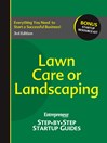 Lawn Care or Landscaping (eBook): Step-by-Step Startup Guide