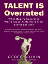 Talent is Overrated (eBook): What Really Separates World-Class Performers from Everybody Else