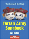 The (Completely Unofficial) Tartan Army Songbook (eBook)