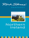 Rick Steves' Snapshot Northern Ireland (eBook)