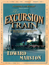 The Excursion Train (eBook): Inspector Robert Colbeck Series, Book 2