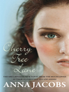Cherry Tree Lane (eBook): Wiltshire Girls Series, Book 1