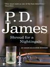 Shroud for a Nightingale (eBook): Inspector Adam Dalgliesh Series, Book 4