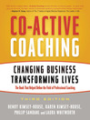 Co-Active Coaching (eBook): Changing Business, Transforming Lives