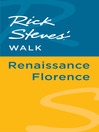 Rick Steves' Walk (eBook): Renaissance Florence