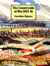 The Countryside at War 1914-1918 (eBook)