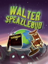 Walter Speazlebud (eBook)