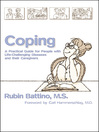 Coping (eBook): A Practical Guide For People With Life-challenging Diseases and Their Caregivers
