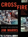 Crossfire (eBook): The Plot That Killed Kennedy