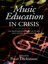 Music Education in Crisis (eBook): The Bernarr Rainbow Lectures and Other Assessments