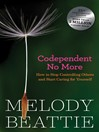 Codependent No More (eBook): How to Stop Controlling Others and Start Caring for Yourself