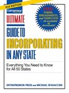 Ultimate Guide to Incorporating In Any State (eBook): Everything You Need to Know