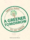 A Greener Tomorrow (eBook): Simple Ways to Go Green