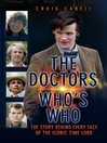 The Doctors Who's Who (eBook): The Story Behind Every Face of the Iconic Time Lord