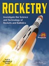 Rocketry (eBook): Investigate the Science and Technology of Rockets and Ballistics