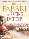 The Racing Factions (eBook): Vespasian Series, Book 2.5