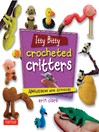 Itty Bitty Crocheted Critters (eBook): Amigurumi with Attitude!