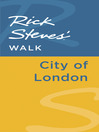 Rick Steves' Walk (eBook): City of London