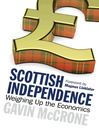 Scottish Independence (eBook): Weighing up the Economics