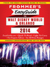 Frommer's EasyGuide to Walt Disney World and Orlando 2014 (eBook)