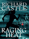 Raging Heat (eBook): Nikki Heat Series, Book 6