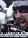 Better to Reign in Hell (eBook): Inside the Raiders Fan Empire