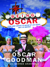 Being Oscar (eBook): From Mob Lawyer to Mayor of Las Vegas