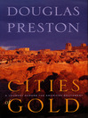 Cities of Gold (eBook): A Journey Across the American Southwest