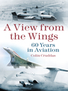 A View From the Wings (eBook): 60 Years in Aviation