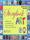 Storybook Art (eBook): Hands-On Art for Children in the Styles of 100 Great Picture Book Illustrators
