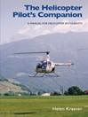 Helicopter Pilot's Companion (eBook): A Manual for Helicopter Enthusiasts