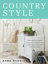 Country Style (eBook): Home Décor and Rustic Crafts from Chandeliers to Coffee Tables, Bedcovers to Bulletin Boards