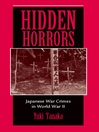 Hidden Horrors (eBook): Japanese War Crimes In World War II