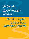 Rick Steves' Walk (eBook): Red Light District, Amsterdam