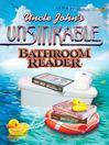 Uncle John's Unsinkable Bathroom Reader (eBook)