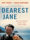 Dearest Jane... (eBook): My Father's Life and Letters