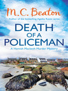 Death of a Policeman (eBook): Hamish Macbeth Mystery Series, Book 29