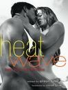 Heat Wave (eBook): Hot, Hot, Hot Erotica