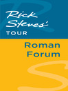 Rick Steves' Tour (eBook): Roman Forum