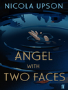 Angel with Two Faces (eBook): Josephine Tey Series, Book 2