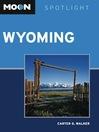 Moon Spotlight Wyoming (eBook)