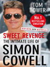 Sweet Revenge (eBook): The Intimate Life of Simon Cowell